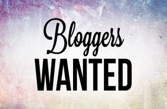 BLOGGERS WANTED! No Experiences Needed!