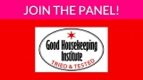 Join the Good Housekeeping Institute Panel!