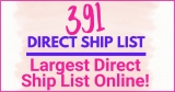 391 DIRECT SHIP CONTACTS ! Largest LIST Anywhere ONLINE!