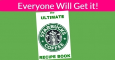 Free Ultimate Starbucks Recipe eBook! 60 Recipes!