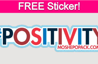 Free #Positivity Moshe Popack Sticker!