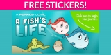 "Free ""A Fish's Life"" Stickers!"