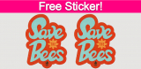 Free Save the Bees Sticker!