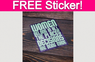 Free Women Belong Sticker!
