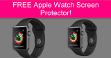 Completely FREE Apple Watch Screen Protector!
