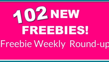 102 NEW Freebies This WEEK! OMG! Round-Up List.