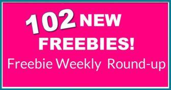 102 NEW FREEBIES ! Weekly Freebie Round-up !