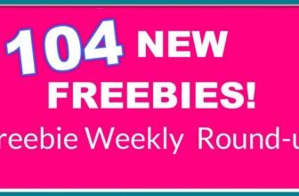 104 NEW Freebies! This week's Freebie Round-up!