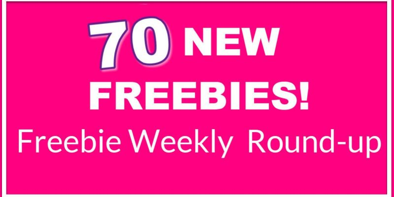 70 NEW FREEBIES! ⭐ HUGE ROUND UP LIST!  ⭐