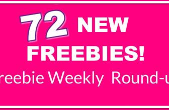 HUGE Freebie ROUND-Up List! 72 NEW Freebies This Week!
