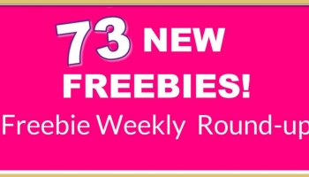9/20 = Freebie Round Up ! 😱 73 NEW FREEBIES! 😱