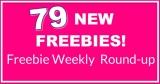 💖TODAY'S HUGE Freebie ROUNDUP list! 💖 79 NEW Freebies!