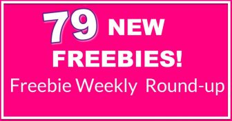 💖TODAY'S HUGE Freebie ROUNDUP list! 💖 79 NEW Freebies!