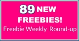 💓89 NEW FREEBIES!💓 Weekly FREEBIE ROUND UP!