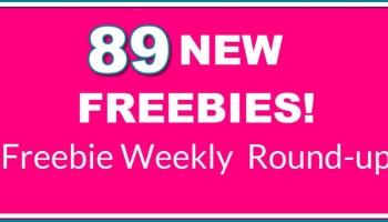 HUGE FREEBIE ROUND-Up List! 89 NEW FREEBIES this week! Wowza.
