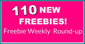 Free Samples Round UP! 110 NEW FREEBIES THIS WEEK!