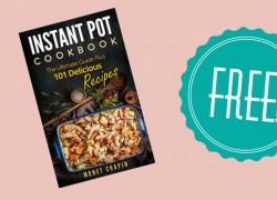 Get a FREE Instant Pot Cookbook!