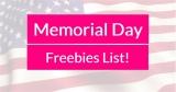 HUGE Memorial Day Freebies List !