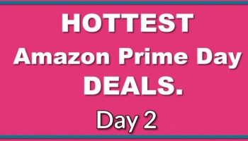 BEST Of Amazon Prime Day – DAY 2!