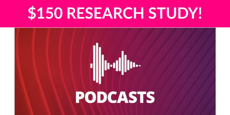 $150 Podcasts Research Study!