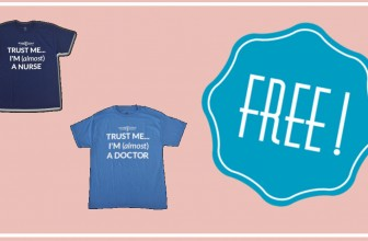 FREE Almost a Nurse or Doctor T-Shirt!