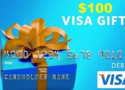 Enter to Win $100 Visa Gift Card