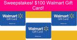 Win a $100 Walmart Gift Card! 750 Winners!